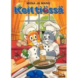 Miina ja Manu keittiössä