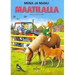 Miina ja Manu maatilalla